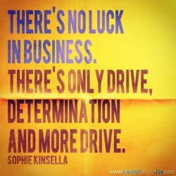 Only Drive and Determination